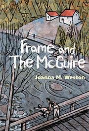 FRAME AND THE MCGUIRE by Joanna M. Weston