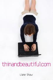 THINANDBEAUTIFUL.COM by Liane Shaw