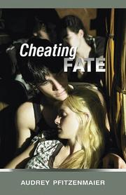 CHEATING FATE by Audrey Pfitzenmaier