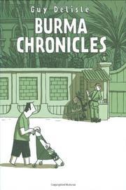 BURMA CHRONICLES by Guy Delisle
