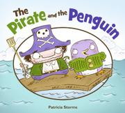 THE PIRATE AND THE PENGUIN by Patricia Storms