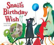 SNAIL'S BIRTHDAY WISH by Fiona Rempt