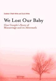WE LOST OUR BABY by Siobhán O'neill-White