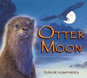 OTTER MOON by Tudor Humphries