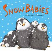 SNOW BABIES by Laura Ellen Anderson
