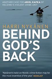 BEHIND GOD'S BACK by Harri Nykänen