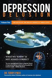 Depression Delusion Volume One by Terry Lynch