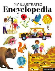 MY ILLUSTRATED ENCYCLOPEDIA by Alain Grée