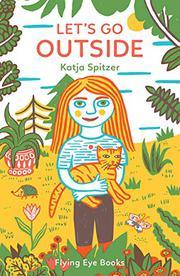 LET'S GO OUTSIDE by Katja Spitzer