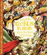 IMELDA & THE GOBLIN KING by Briony May Smith