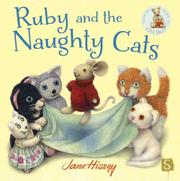RUBY AND THE NAUGHTY CATS by Jane Hissey