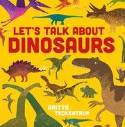 LET'S TALK ABOUT DINOSAURS by Harriet Blackford