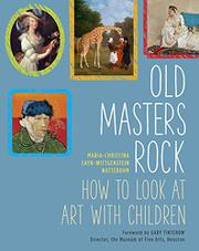OLD MASTERS ROCK by Maria-Christina Sayn-Wittgenstein  Nottebohm