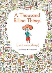 A THOUSAND BILLION THINGS (AND SOME SHEEP) by Löic Clément