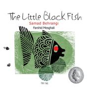 THE LITTLE BLACK FISH by Samad Behrangi