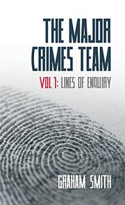 THE MAJOR CRIMES TEAM by Graham Smith