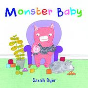 MONSTER BABY by Sarah Dyer