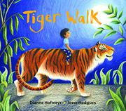 TIGER WALK by Dianne Hofmeyr
