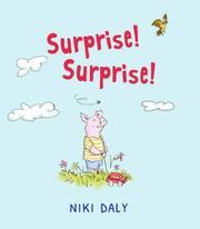 SURPRISE! SURPRISE! by Niki Daly