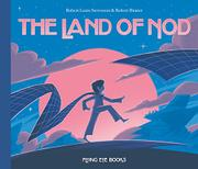 THE LAND OF NOD by Robert Louis Stevenson