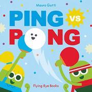 PING VS. PONG by Mauro Gatti