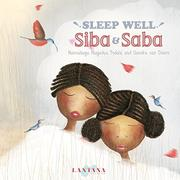 SLEEP WELL, SIBA AND SABA by Nansubuga Nagadya Isdahl