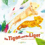 THE TIGON AND THE LIGER by Keilly Swift