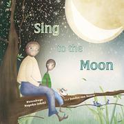 SING TO THE MOON by Nansubuga Nagadya Isdahl