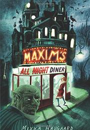 MAXIM'S ALL NIGHT DINER by Mikka Haugaard