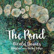 THE POND by Nicola Davies