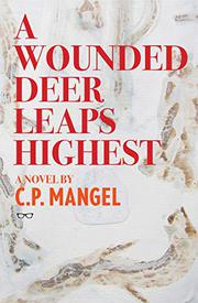 A WOUNDED DEER LEAPS HIGHEST Cover