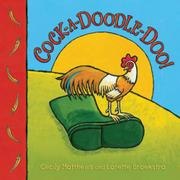 COCK-A-DOODLE-DOO! by Cecily Matthews