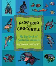 KANGAROO AND CROCODILE by Bronwyn Bancroft