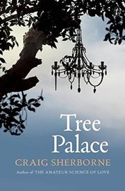 TREE PALACE by Craig Sherborne