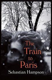 THE TRAIN TO PARIS by Sebastian Hampson