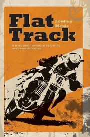 Flat Track by Loukas Mexis