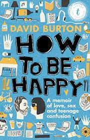 HOW TO BE HAPPY by David Burton