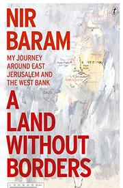 A LAND WITHOUT BORDERS by Nir Baram