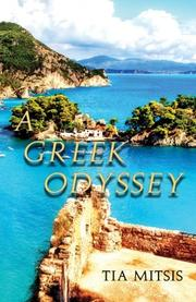 A Greek Odyssey by Tia Mitsis