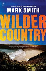 WILDER COUNTRY by Mark Smith