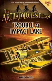 TROUBLE AT IMPACT LAKE by Andreas Oertel