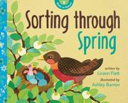 SORTING THROUGH SPRING by Lizann Flatt
