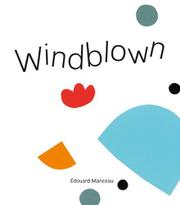 WINDBLOWN by Édouard Manceau