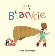 MY BLANKIE by Alice Beauvisage