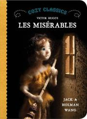 VICTOR HUGO'S LES MISÉRABLES by Jack Wang