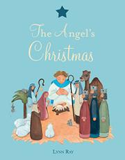AN ANGEL'S CHRISTMAS by Lynn Ray