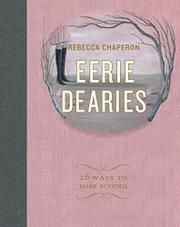 EERIE DEARIES by Rebecca Chaperon