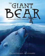 THE GIANT BEAR by Jose Angutinngurniq