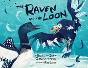 THE RAVEN AND THE LOON by Rachel Qitsualik-Tinsley