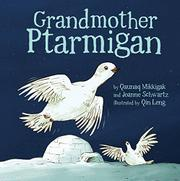 GRANDMOTHER PTARMIGAN by Qaunaq Mikkigak